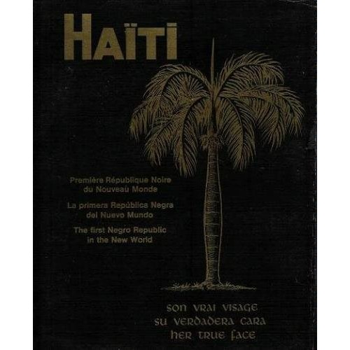 Haiti the First Negro Republic in the New World